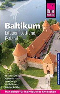 Reiseführer Baltikum: Litauen, Lettland, Estland