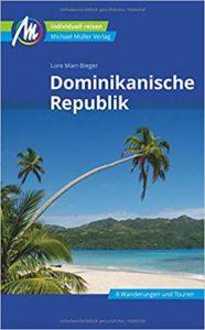 Dominikanische Republik Reiseführer 2019