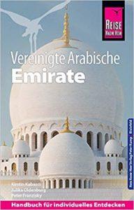 Vereinigte Arabische Emirate (mit Dubai) Reiseführer 2019
