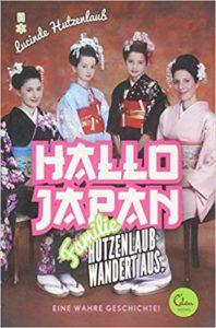 Hallo Japan: Familie Hutzenlaub wandert aus