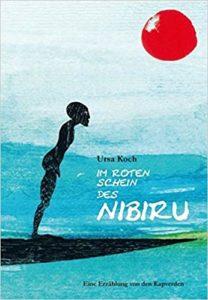 Im roten Schein des Nibiru: Eine Erzählung von den Kapverden