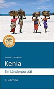 Kenia: Ein Länderporträt