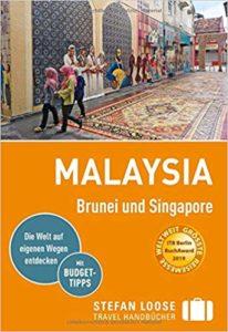 Reiseführer Malaysia, Brunei und Singapore