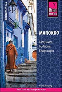 KulturSchock Marokko: Alltagsleben, Traditionen, Begegnungen