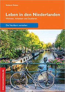 Leben in den Niederlanden