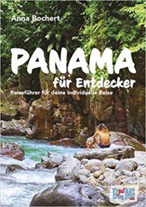 Panama für Entdecker: Reiseführer