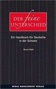 Der feine Unterschied - Ein Handbuch für Deutsche in der Schweiz