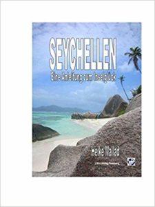 Seychellen - Eine Anleitung zum Inselglück