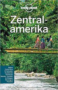 Reiseführer Zentralamerika - Mit Belize